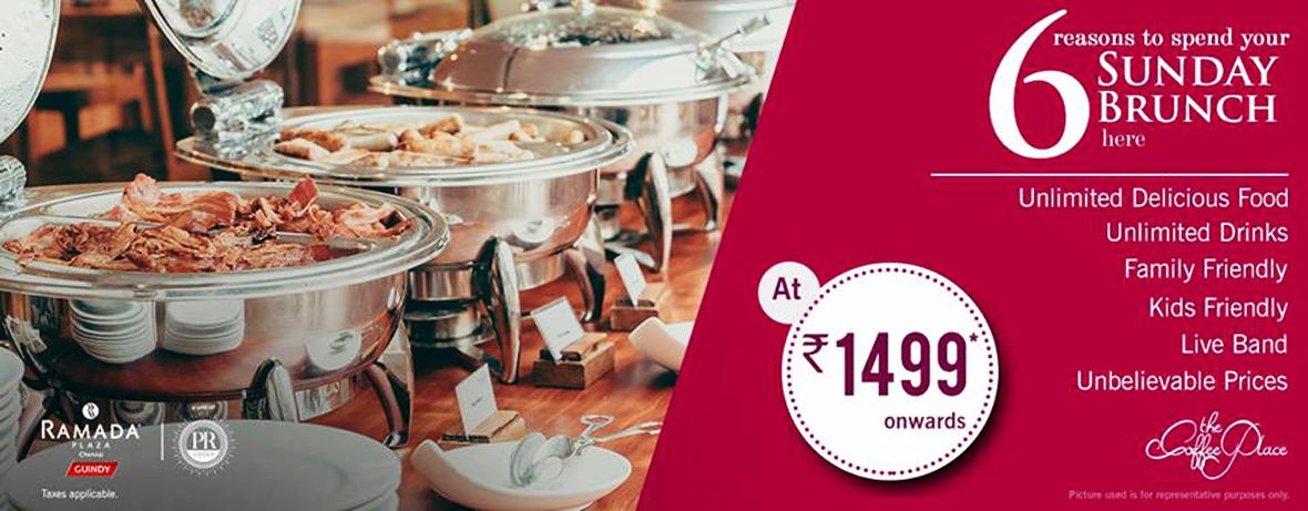 Hotel Offers in Chennai Sunday Brunch in Guindy Chennai